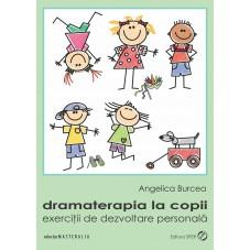 Dramaterapia la copii...