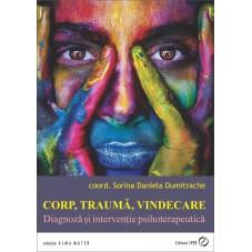 Corp, traumă, vindecare :...