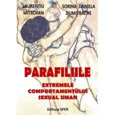Parafiliile - extremele...