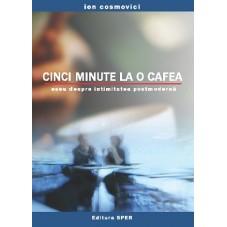 Cinci minute la o cafea....