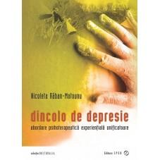 DINCOLO DE DEPRESIE -...