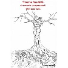 Trauma familiala si...